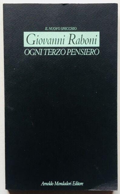 Giovanni Raboni Ogni terzo pensiero Autografato Mondadori 1993 prima edizione