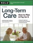 Long-Term Care: How to Plan and Pay for It by Attorney Joseph L Matthews (Paperback / softback, 2010)