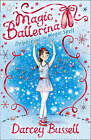Delphie and the Magic Spell (Magic Ballerina, Book 2) by CBE Darcey Bussell (Paperback, 2008)