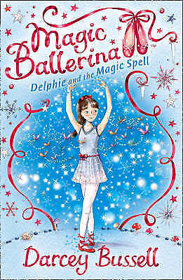 Delphie and the Magic Spell (Magic Ballerina), Bussell, Darcey, Very Good Book