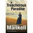 A Treacherous Paradise by Henning Mankell (Paperback, 2014)