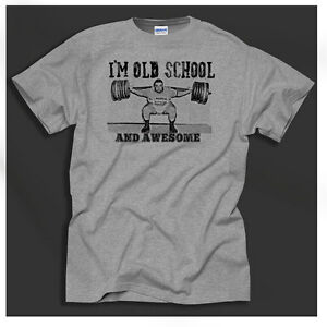 I 39 m old school 60 39 s 70 39 s srength sports powerlifting for Old school basketball t shirts