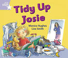 Rigby Star Guided Phonic Opportunity Readers Lilac: Tidy Up, Josie by Pearson Education Limited (Paperback, 2005)