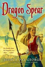 Dragon Slippers: Dragon Spear by Jessica Day George (2010, Paperback)