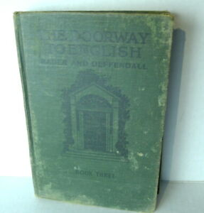 The Doorway to English Book Three 1930 L. W. Rader and P. H. Defendall