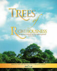 Trees of Righteousness by Abby Gail (Paperback / softback, 2008)