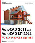 AutoCAD 2011 and AutoCAD LT 2011: No Experience Required by Donnie Gladfelter (Paperback, 2010)