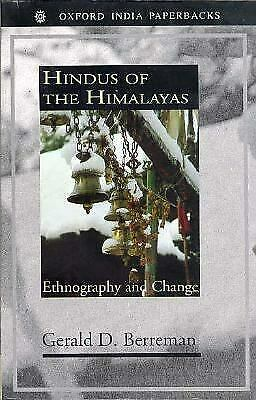 Hindus of the Himalayas : Ethnography and Change by Berreman, Gerald