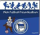 Mein Fußball Freundealbum - HERTHA BSC von Katharina Brenner (2012, Gebunden)