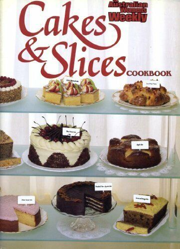 """1 of 1 - Cakes and Slices Cook Book (""""Australian Wo... by Australian Womens We 0949128104"""