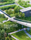 Rainwater Park: Stormwater Management and Utilization in Landscape Design by Michael Wright (Hardback, 2015)
