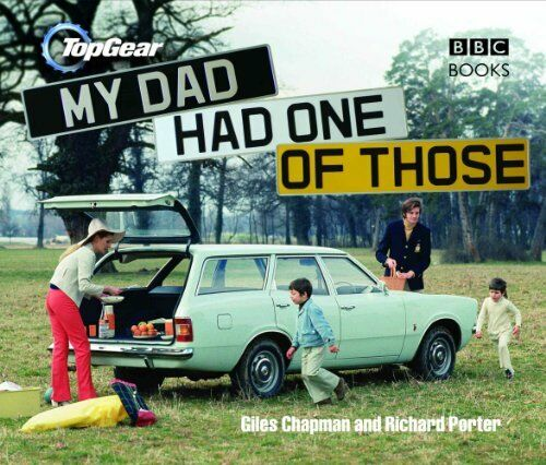 1 of 1 - Top Gear: My Dad Had One of Those by Porter, Richard 0563539194 The Cheap Fast
