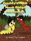 Freddy's Mick Mock Ridge Adventure by Thomas Tom Cameron (Paperback / softback, 2012)