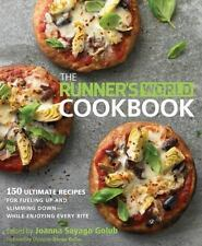 The Runner's World Cookbook: 150 Ultimate Recipes for Fueling Up and Slimming Do