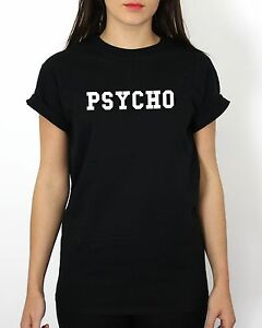 189c457c3 Psycho T Shirt Funny Girls Stalker Men Women Kids Boy Girl Tumblr ...