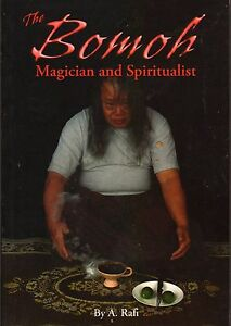 The-Bomoh-Magician-and-Spiritualist-A-Rafi