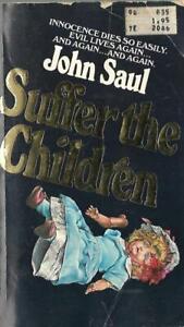 Suffer-the-Children-1977-John-Saul-Paperback-1st-Printing-Dell-EVIL-Lives-Again