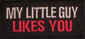 MY-LITTLE-GUY-LIKES-YOU-MOTORCYCLE-BIKER-MC-CLUB-MILITARY-ROCK-VEST-PATCH-C-4