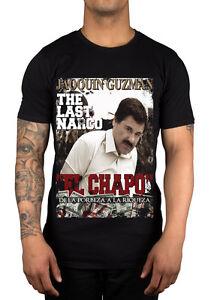 The last narco jaoquin el chapo guzman graphic t shirt for Chapo guzman shirt brand
