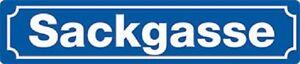 SACKGASSE-Strassensschild-Blechschild-10x46-cm-STR-33-HOCHWERTIG-3D-GEPRAGT