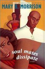 Mary B. Morrison~SOUL MATES DISSIPATE~SIGNED 1ST/DJ~NICE COPY