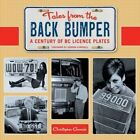 Tales from the Back Bumper: A Century of BC Licence Plates by Christopher Garrish (Paperback, 2013)