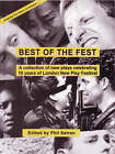 The Best of the Fest: New Plays Celebrating 10 Years of London New Play Festival by Judy Upton, Naomi Wallace, Joe Penhall (Paperback, 1998)