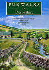 Pub Walks in Derbyshire by Charles Wildgoose (Paperback, 1994)