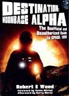 Destination: Moonbase Alpha: The Unofficial and Unauthorised Guide to Space 1999 by Robert W. Wood (Paperback, 2015)