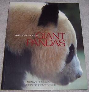 The Smithsonian Book of Giant Pandas Susan Lumpkin pb
