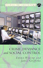 Crime, Deviance and Social Control by Janis Griffiths, Emma Wincup (Paperback, 1999)