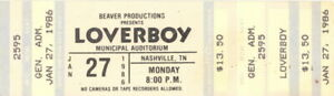 LOVERBOY 1986 LOVIN' EVERY MINUTE OF IT TOUR UNUSED NASHVILLE CONCERT TICKET NMT