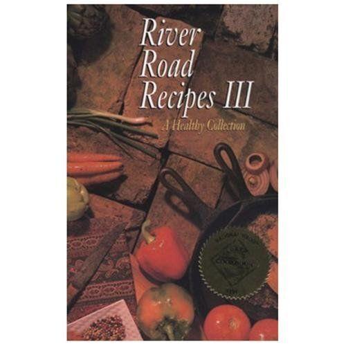 River Road Recipes Cookbooks: River Road Recipes III : A