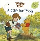 A Gift for Pooh by Sara F Miller (Paperback, 2012)