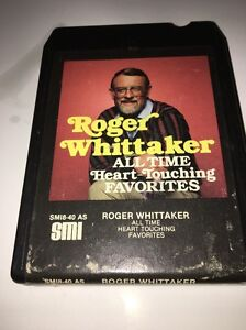 ROGER WHITTAKER ALL TIME HEART-TOUCHING FAVORITES 8 TRACK TAPE