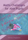 Maths Challenges for Able Pupils by Wendy Singleton (Spiral bound, 2005)