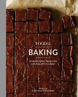 Food52 Works: Food52 Baking : 60 Sensational Treats You Can Pull Off in a Snap by Food 52 Inc. Staff (2015, Hardcover)