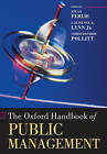 The Oxford Handbook of Public Management by Oxford University Press (Paperback, 2007)