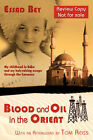 Blood and Oil in the Orient by Essad Bey (Paperback, 2008)