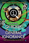 QI: the Third Book of General Ignorance by James Harkin, John Lloyd, John Mitchinson, Andrew Hunter Murray (Paperback, 2015)