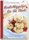 Kraft-Häppchen für die Seele von Doris Schulte und Wilfried Schulte (2015, Gebundene Ausgabe)