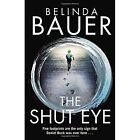 The Shut Eye by Belinda Bauer (Hardback, 2015)
