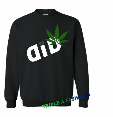 DID WEED Disobey marijuana long sleeve new Sweatshirt UNISEX jumper