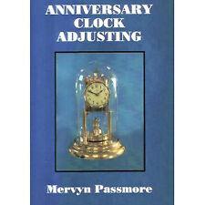 Anniversary 400 day clock pendulum suspension adjusting book by Mervyn Passmore