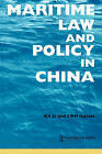 Maritime Law and Policy in China by Taylor & Francis Ltd (Paperback, 2002)