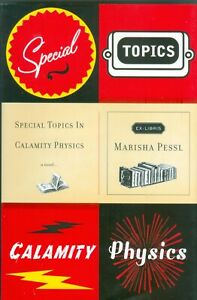 SPECIAL-TOPICS-IN-CALAMITY-PHYSICS-BY-MARISHA-PESSL-ISSUED-2006