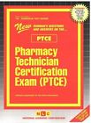 Pharmacy Technician Certification Exam (Ptce) by Jack Rudman (Spiral bound, 2015)