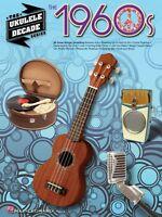 The 1960s Sheet Music The Ukulele Decade Series Ukulele Book 000114554