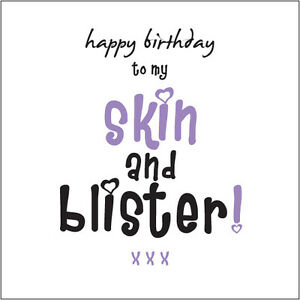 Happy-Birthday-to-my-Skin-amp-Blister-Sister-Card-Cockney-rhyming-slang-fun