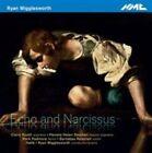 Ryan Wigglesworth - : Echo and Narcissus (2015)